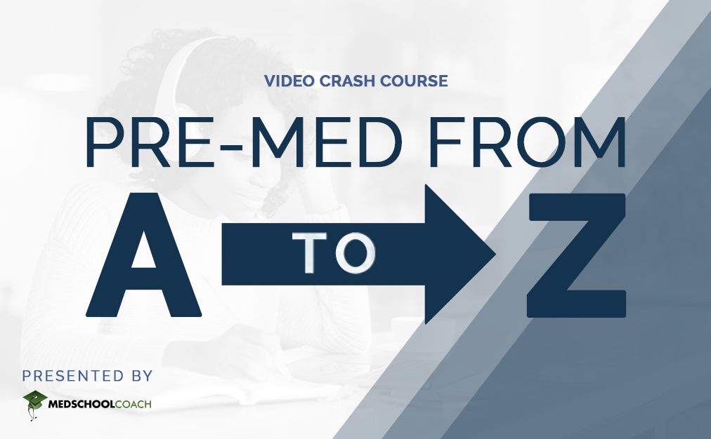 Video Crash Course Pre-Med From A to Z