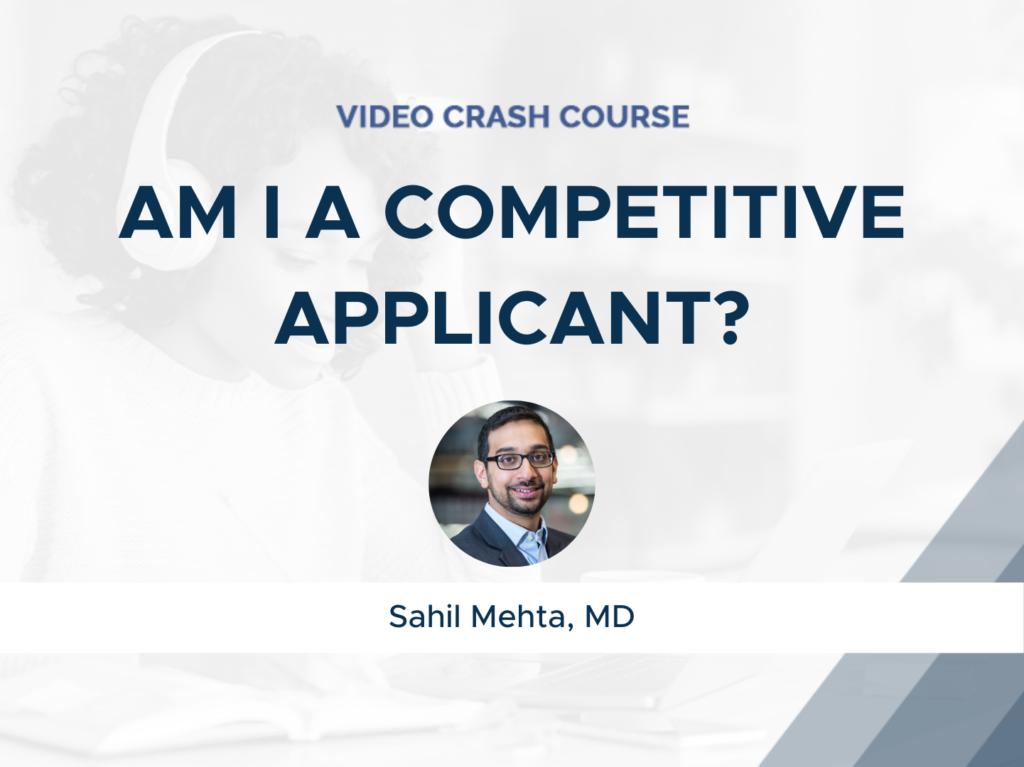 Am I a Competitive Applicant?